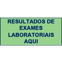 Resultados de Exames Laboratoriais Aqui